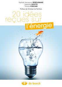 Couv 20 idées reçues sur l'energie FLM 150_R.H.Boroumand